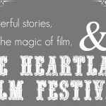 Powerful stories, the magic of film, and the Heartland Film Festival