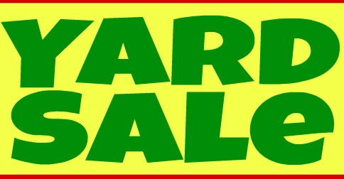 The YARD SALE is almost here